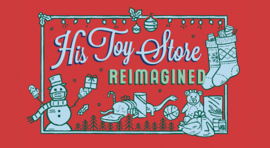 His Toy Store Reimagined